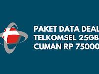 Kuota Telkomsel 25GB Cuma 75 Ribu!