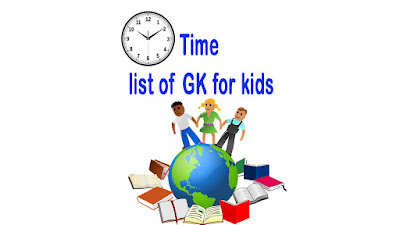 Samay list of GK for kids