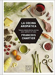 La cocina aromatica- Francois Chartier