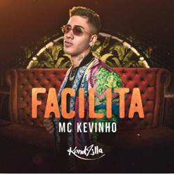 Capa Facilita – Kevinho