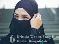 Kriteria Wanita Yang Disunnahkan Dipilih Menjadi Istri