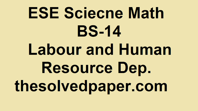 Past Papers of ESE Math Science