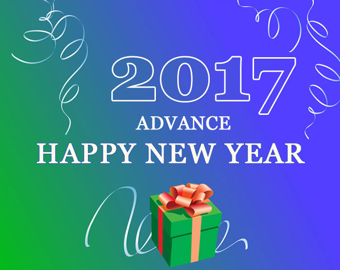 Adavance Happy New Year 2017 Wishes, SMS, Quotes, Messages