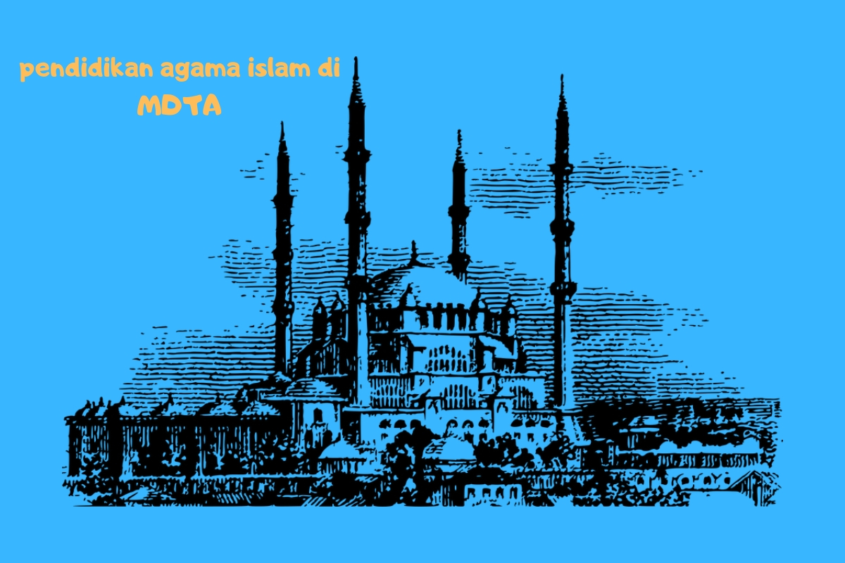 Pendidikan Agama Islam di MDTA