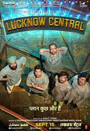 Lucknow Central 2017 Full Hindi Movie Download & Watch