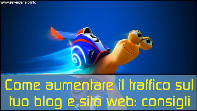 Come aumentare traffico e visite blog sul proprio sito: consigli gratis