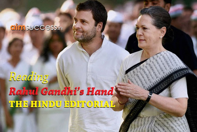 Reading Rahul Gandhi's hand THE HINDU EDITORIAL