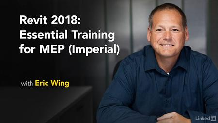Lynda - Revit 2018: Essential Training For MEP (Imperial)