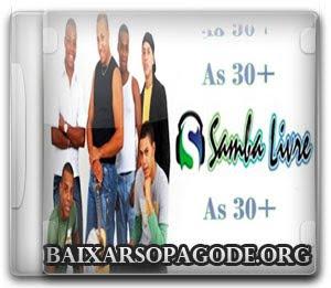 Samba Livre – As 30 + (2012)