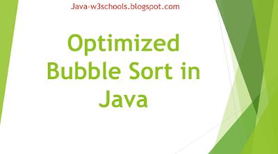 Optimized Bubble Sort in Java