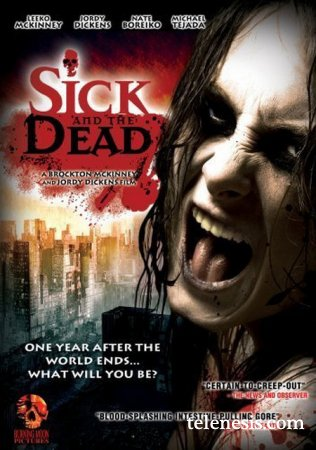 فيلم Sick and Dead