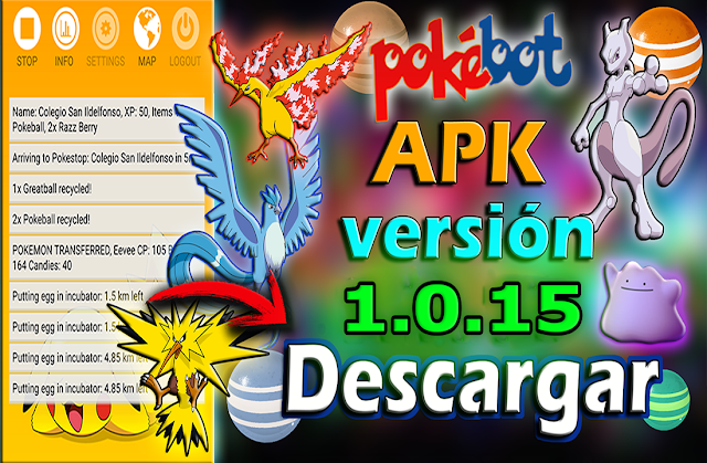 Pokemon Go - Pokebot se actualiza APK 1.0.15 (En Español)