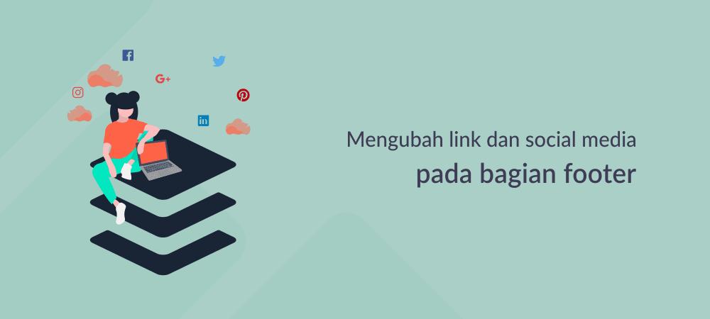 Mengubah Link serta Menambahkan Link Social Media pada Footer