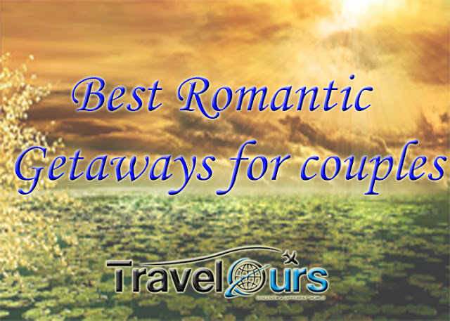Romantic Getaways for couples