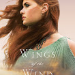 Review & Giveaway: Wings of the Wind by Connilyn Cossette