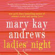 Blogger 2 Blogger Book Club: Ladies Night by Mary Kay Andrews