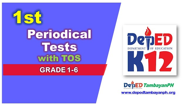 Compilation of First Periodical Test Questions with Table of Specifications (TOS) for Grade 1-6