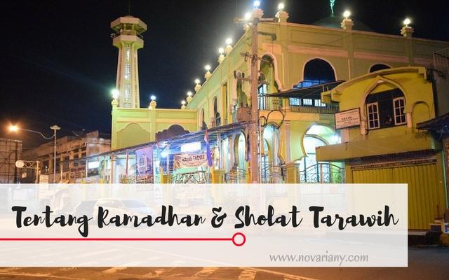 Tentang Ramadhan Dan Sholat Tarawih