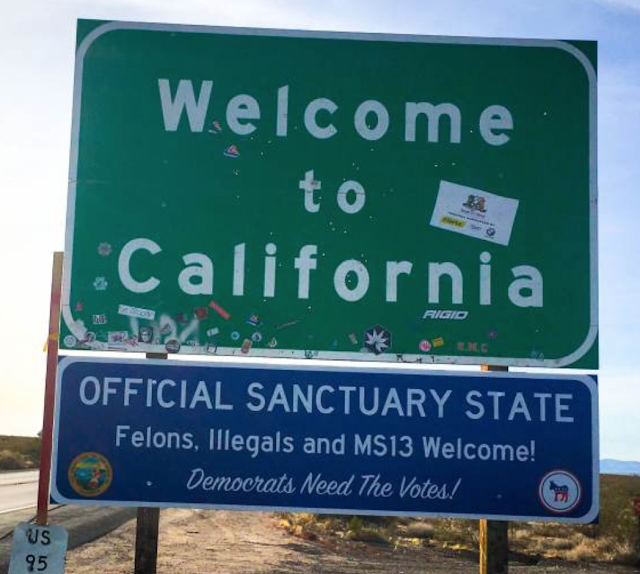 "Sanctuary State Signs Pop Up on California Highways for the New Year: ""Felons, Illegals and MS13 Welcome!"""