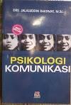 Psikologi Komunikasi ~ Jalaludin Rahmat