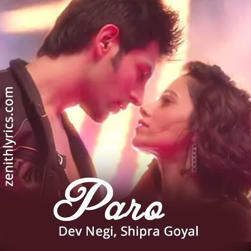Paro Lyrics from Pyaar Ka Punchnama 2