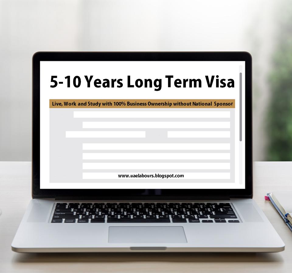 UAE 5 Years visa, UAE 10 Years Visa, UAE Special Visa