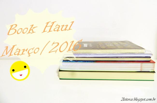 Book haul março de 2016