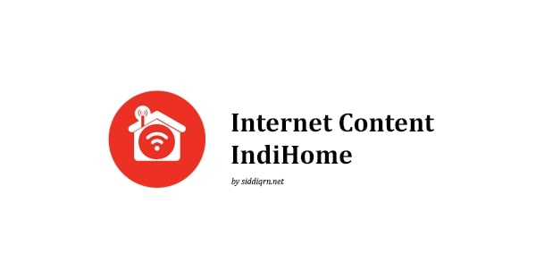 internet content indihome