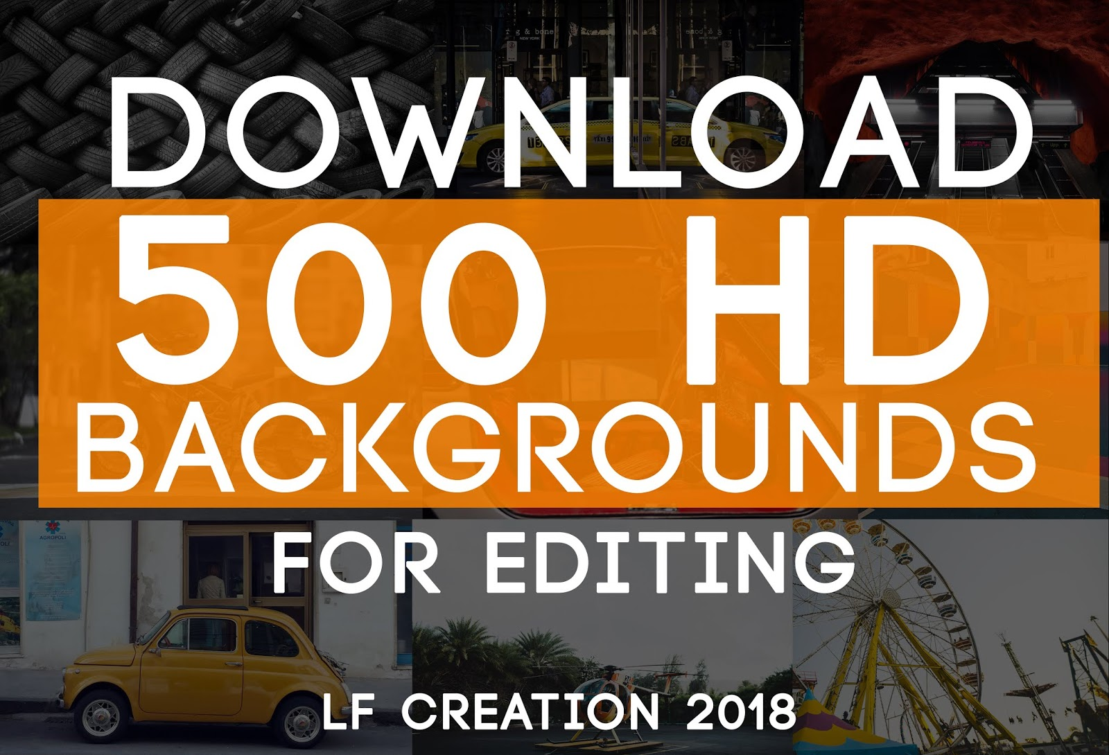 Download 500 Free Hd Backgrounds For Editing Lf Creation 2018 Lf