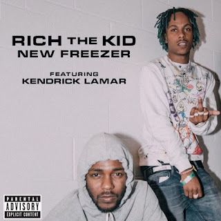 Is Top Music:Rich The Kid Ft Freezer Ft Kendrick Lamar-Download