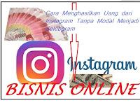Cara Menghasilkan Uang dari Instagram Tanpa Modal dengan Menjadi Selebgram