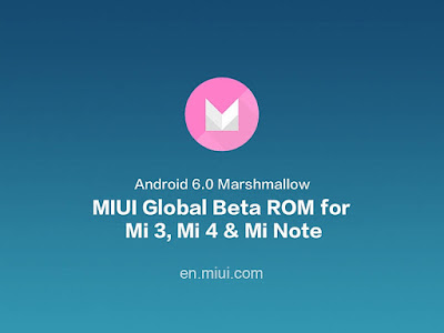 Download Rom MIUI Global Android 6.0 Marshmallow Beta (MIUI 6.3.17)
