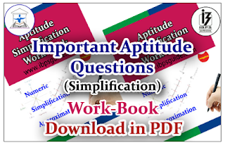 """Important Aptitude Questions (Simplification) """"Work Book"""" for IBPS Clerk Mains- Download in PDF"""