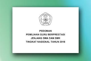 Juknis Pemilihan Guru Berprestasi 2018 SMA SMK Format Pdf