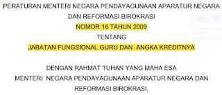 Menpan RB RI Nomor 16 Tahun 2009 Tentang Jabatan Fungsional Guru dan Angka Kreditnya