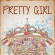Pretty Girl ~ Review