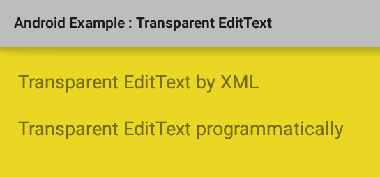 How to create a transparent EditText in Android
