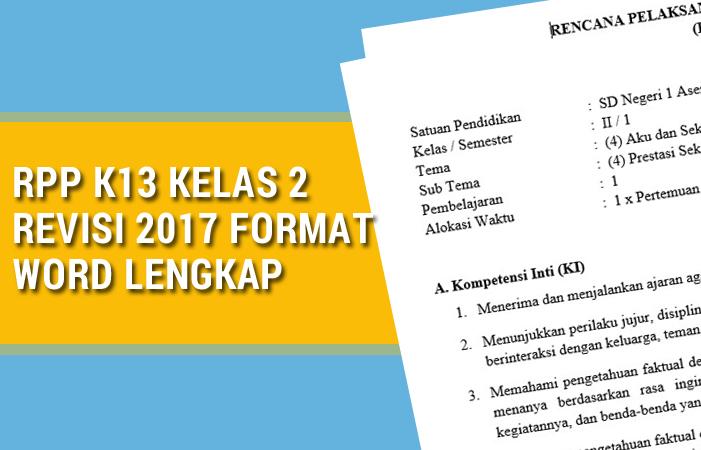 RPP K13 Kelas 2 revisi 2017 Format Word Lengkap
