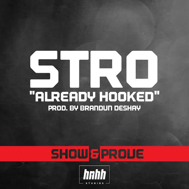 Stro - Already Hooked (Freestyle)