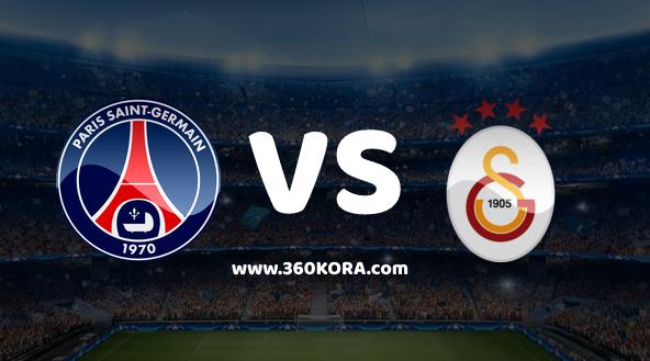 مشاهدة مباراة باريس سان جيرمان وغلطة سراي بث مباشر