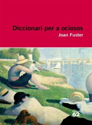 Diccionari per a ociosos (Joan Fuster)