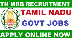TN MRB Recruitment Notification 2019 Apply Online For Total 2698 Nurse & Pharmacist Vacancies  mrb.tn.gov.in