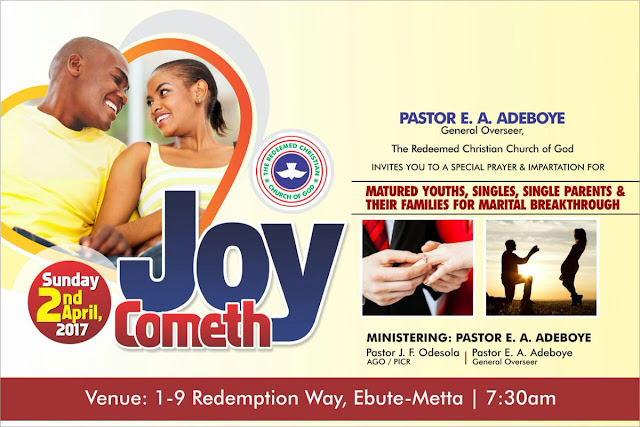 "Redeemed Christian Church of God present ""JOY COMETH"" With Pastor E.A. Adeboye"