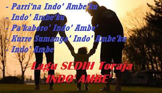 Download Lagu Sedih Toraja Indo' Ambe'