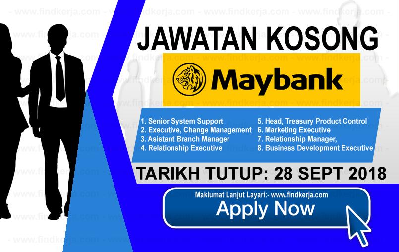 Jawatan Kerja Kosong Maybank - Malayan Banking Berhad logo www.ohjob.info www.findkerja.com september 2018