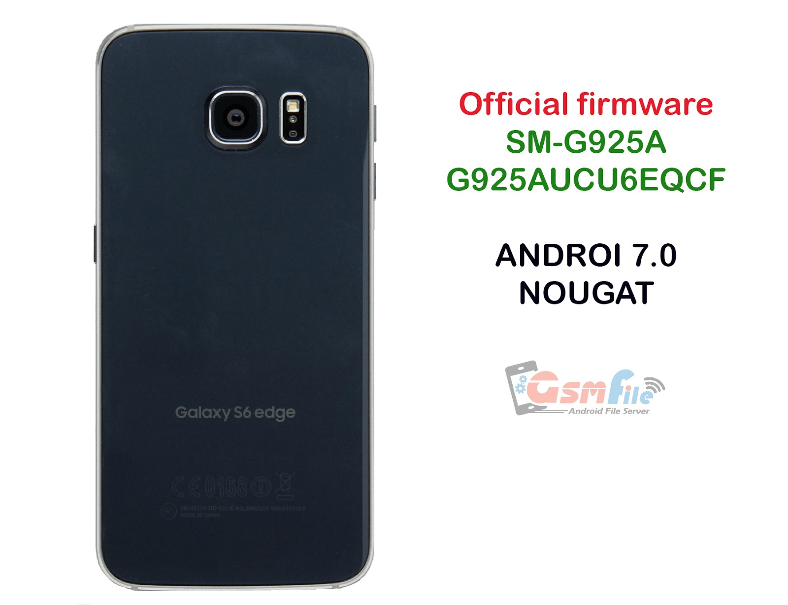 Update Android 7 0 Nougat G920AUCU6EQCF for Galaxy S6 and