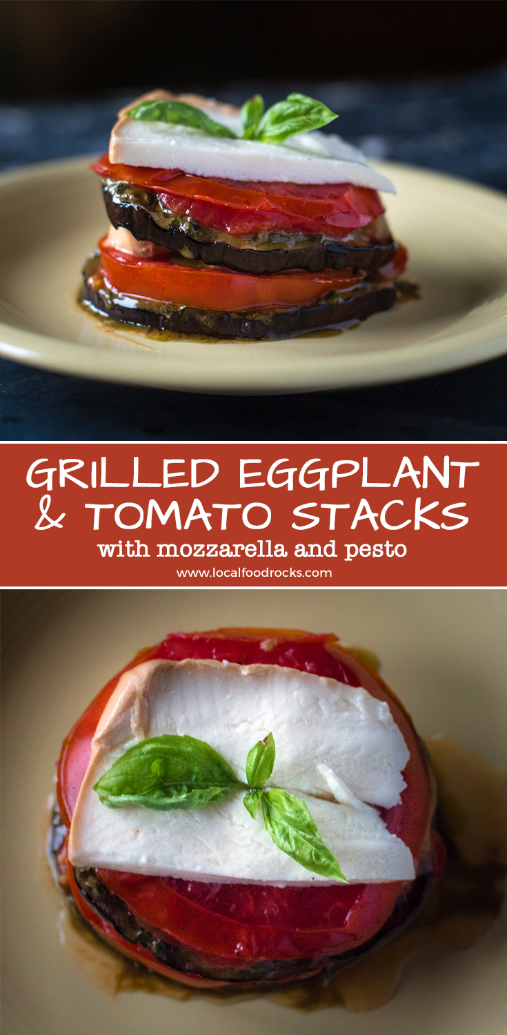 Grilled smoky eggplant layered with thick, juicy grilled tomato slices and fresh mozzarella accented with fresh basil pesto. It's a tower of summer's bounty. | Local Food Rocks