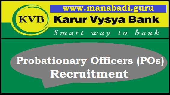 Bank jobs, KVB Recruitment, Karur Vysya Bank, Bank PO jobs, Probationary Officers, AP State, AP Recruitment, AP Jobs