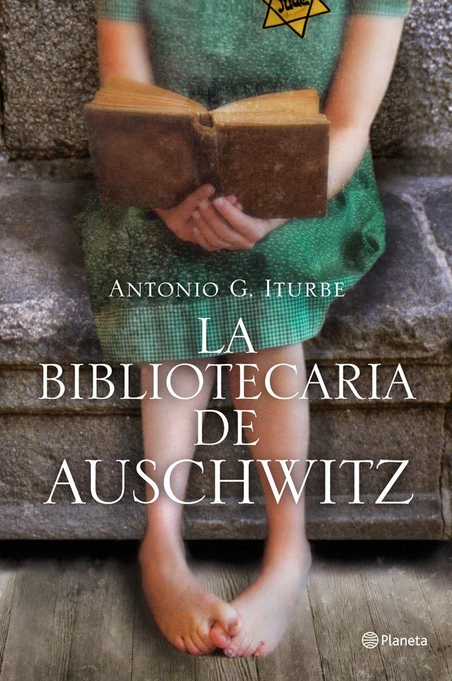 La bibliotecaria de Auschwitz - Antonio G. Iturbe (2012)
