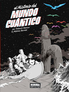 """""""El Misterio del Mundo Cuántico"""" de Thibault Damour y Mathieu Burniat"""